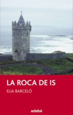 la roca de is (ebook)-elia barcelo-9788468327228