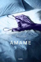ámame (trilogía stark 3) (ebook)-j. kenner-9788425352058