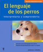 el lenguaje de los perros: interpretarlo y comprenderlo katharina schlegl kofler 9788425515958