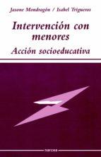 intervención con menores (ebook) jasone mondragon lasagabaster isabel trigueros guardiola 9788427716858