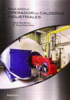 manual practico del operador de calderas industriales-manuel sanz del amo-9788428334358