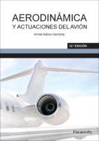 aerodinámica y actuaciones del avión anibal isidoro carmona 9788428337458