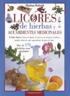 licores de hierbas y aguardientes medicinales-markus kobold-9788430599158