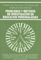 problemas y metodos de investigacion en educacion personalizada-victor garcia hoz-9788432130458