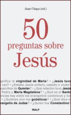 50 preguntas sobre jesus-juan chapa-9788432135958