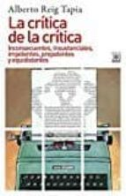 la critica de la critica alberto reig tapia 9788432318658