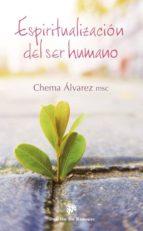 espiritualización del ser humano jose maria alvarez 9788433028358