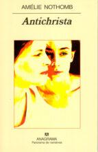 antichrista-amelie nothomb-9788433970558