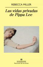 las vidas privadas de pippa lee rebecca miller 9788433975058