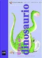 ufito, el dinosaurio ana maria romero yebra 9788434878358