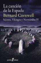 la canción de la espada (sajones, vikingos y normandos iv) bernard cornwell 9788435019958