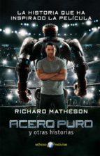 acero puro y otras historias richard matheson 9788435021258