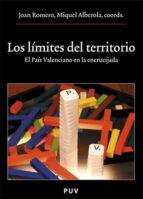 los limites del territorio: el pais valenciano en la encrucijada 9788437062358