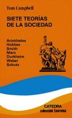 siete teorias de la sociedad (3ª ed.) tom campbell 9788437605258