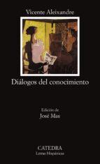 dialogos del conocimiento-vicente aleixandre-9788437611358