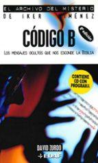codigo b: los mensajes ocultos que nos esconde la biblia (incluye cd)-david zurdo-9788441414358