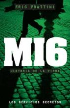 mi6: historia de la firma-eric frattini-9788441417458