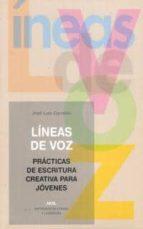 lineas de voz: practicas escritura creativa para jovenes jose luis corrales 9788446015758