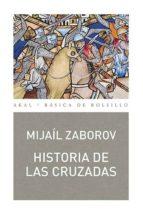 historia de las cruzadas mijail zaborov 9788446041658