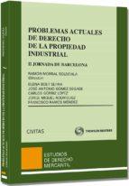 El libro de Problemas actuales de derecho de la propiedad industrial autor ELENA BOET SERRA EPUB!