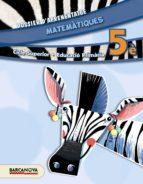 matemàtiques 5è cs. dossier d ´ aprenentatge (ed. 2014).-9788448933258