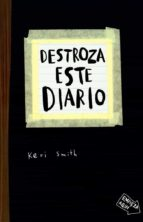 destroza este diario-keri smith-9788449327858