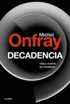 decadencia-michel onfray-9788449334658