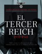 el tercer reich 1933 1945: las cifras y los hechos mas destacado s en la alemania de hitler chris mcnab 9788466220958
