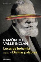 luces de bohemia | divinas palabras (ebook) ramon maria del valle inclan 9788466340458