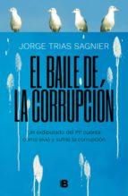el baile de la corrupción (ebook) jorge trias sagnier 9788466664158