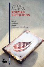 poemas escogidos pedro salinas 9788467051858