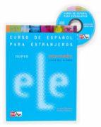 nuevo ele intermedio: libro del alumno (incluye audio-cd)-9788467509458