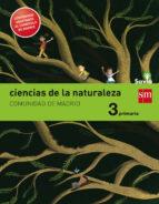 ciencias de la naturaleza. 3 primaria. savia. madrid lomce 9788467574258
