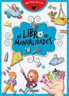 mi libro de manualidades (biblioteca creativa) equipo susaeta 9788467757958