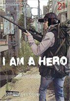 i am a hero 21-kengo hanazawa-9788467926958