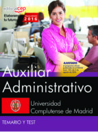 auxiliar administrativo. universidad complutense de madrid. temario y test-9788468175058