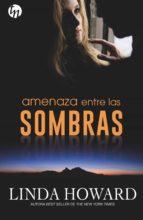 AMENAZA ENTRE LAS SOMBRAS (EBOOK)