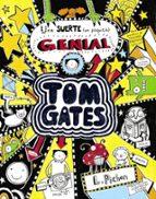 tom gates 7 :  una suerte (un poquitin) genial liz pichon 9788469600658