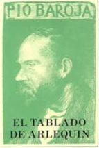 el tablado de arlequin-pio baroja-9788470350658