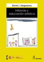 infancia y educacion artistica-david j. hargreaves-9788471123558