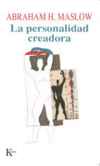 la personalidad creadora (5ª ed.)-abraham maslow-9788472453258