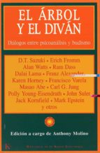 el arbol y el divan: dialogos entre psicoanalisis y budismo erich fromm alan watts david t. suzuki c.j. jung 9788472455658