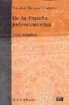 de la españa judeoconversa-francisco marquez villanueva-9788472903258