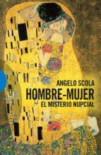 hombre mujer: el misterio nupcial angelo scola 9788474906158