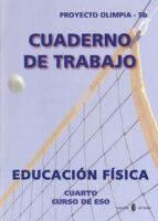 olimpia-5b. educacion fisica. cuarto curso. cuaderno de trabajo-9788476286258