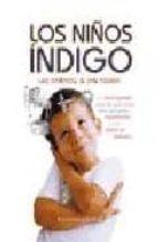 los niños indigo: un libro especial para los que tienen hijos peq ueños hiperactivos o con deficit de atencion lee carrol jan tober 9788477208358