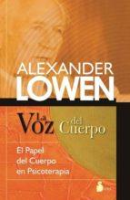 la voz del cuerpo-alexander lowen-9788478089758