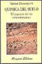 quimica del suelo el impacto de los contaminantes-xavier domenech antunez-9788478131358