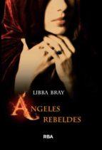 el circulo secreto ii: angeles rebeldes-libba bray-9788478719358