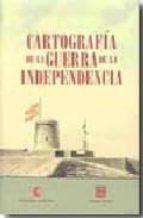 cartografia de la guerra de independencia-9788478952458